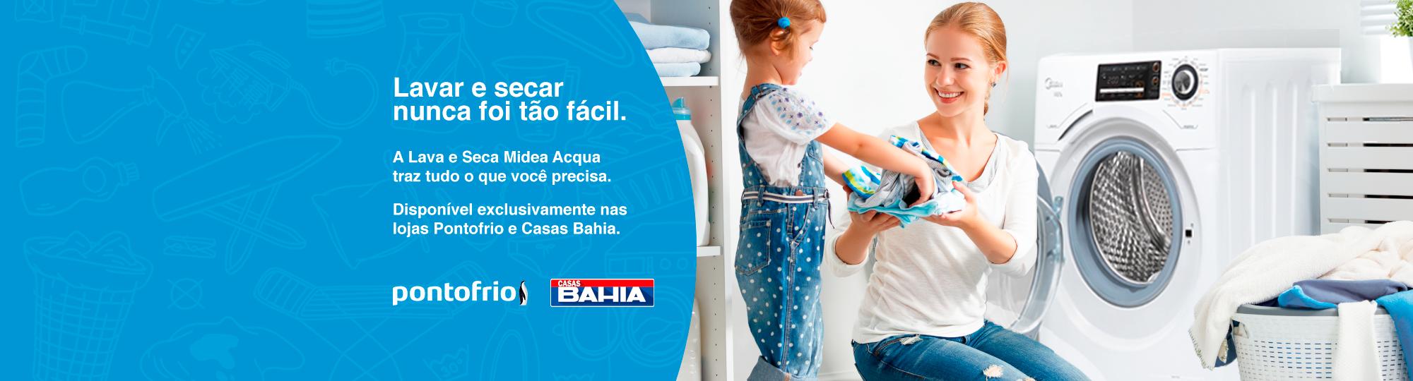Lava e Seca Midea exclusivo no Pontofrio e Casas Bahia